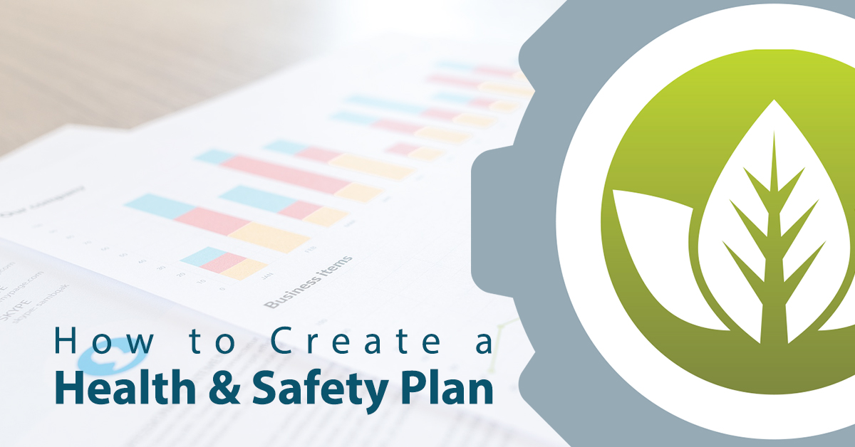 Follow our advice to create a targeted health and safety plan