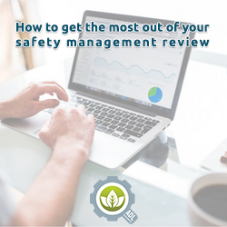 Safety Management Review Advice